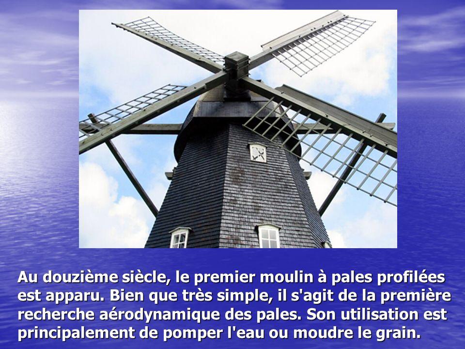 Au douzième siècle, le premier moulin à pales profilées est apparu