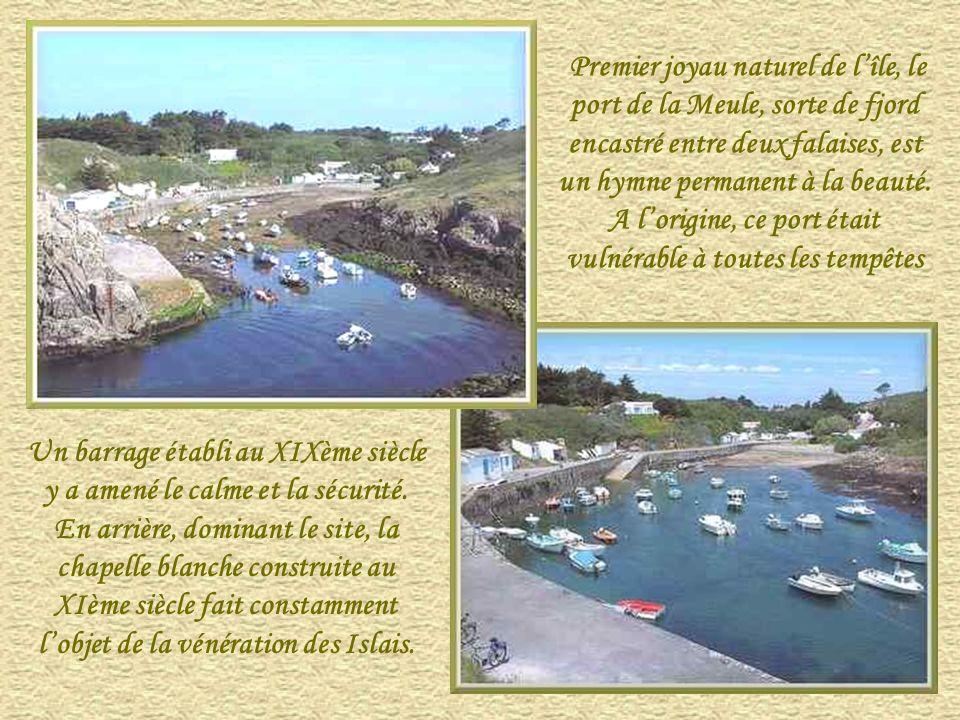 Premier joyau naturel de l'île, le port de la Meule, sorte de fjord encastré entre deux falaises, est un hymne permanent à la beauté. A l'origine, ce port était vulnérable à toutes les tempêtes