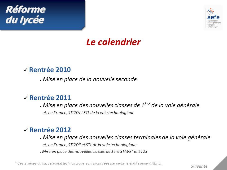 Le calendrier Réforme du lycée . Mise en place de la nouvelle seconde