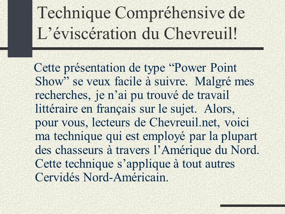 Technique Compréhensive de L'éviscération du Chevreuil!