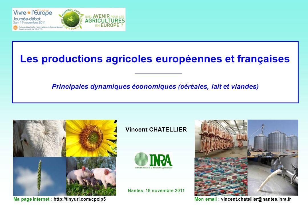 Les productions agricoles européennes et françaises Principales dynamiques économiques (céréales, lait et viandes)