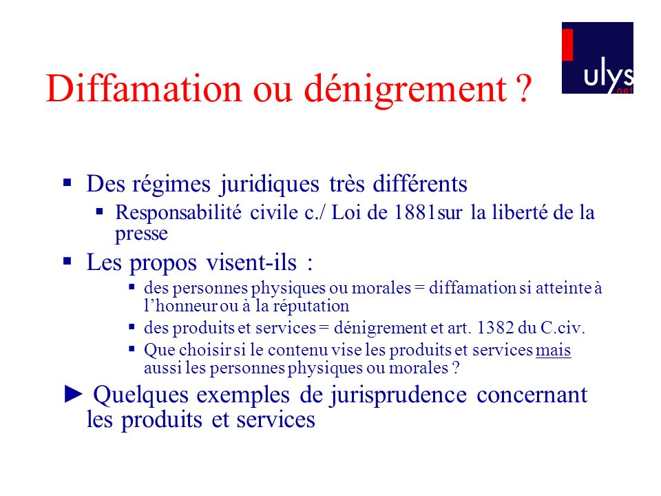 Diffamation ou dénigrement