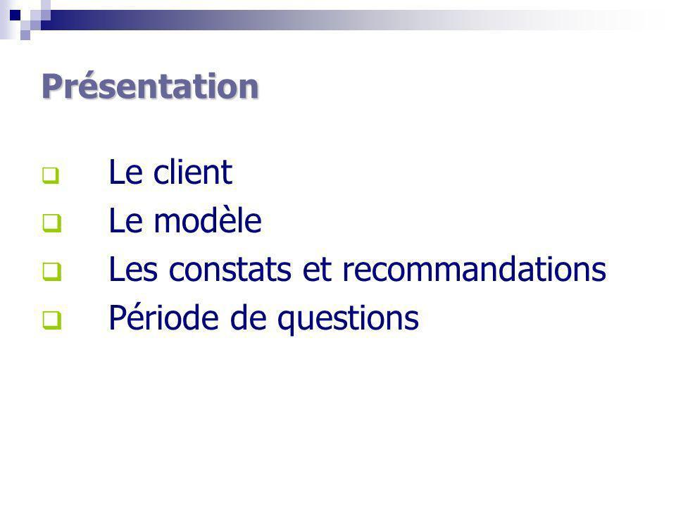 Les constats et recommandations Période de questions