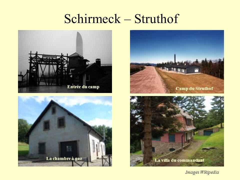 Schirmeck – Struthof Entrée du camp Camp du Struthof La chambre à gaz