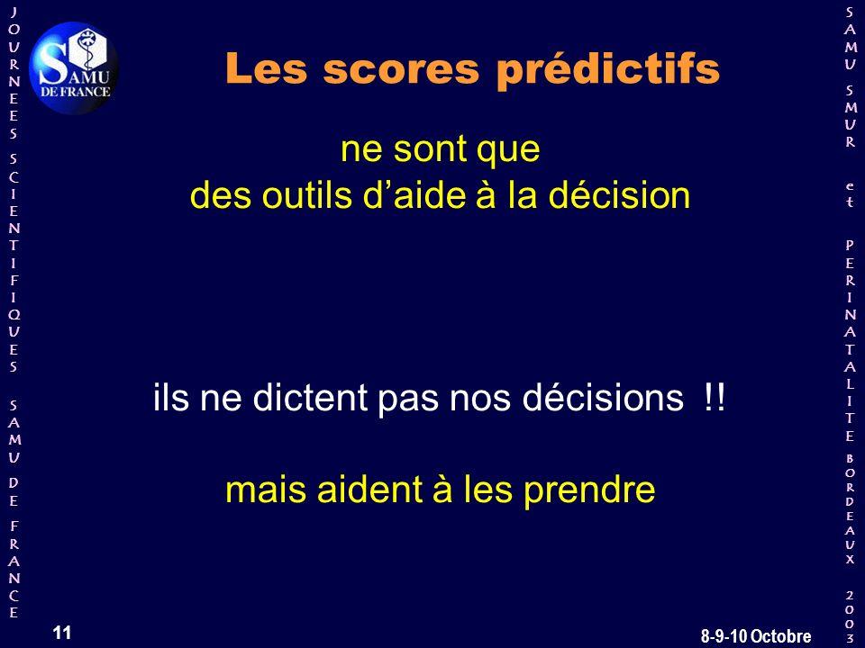 Les scores prédictifs ne sont que des outils d'aide à la décision