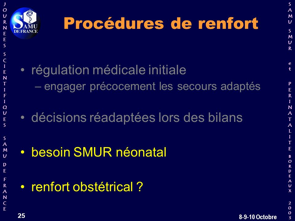Procédures de renfort régulation médicale initiale