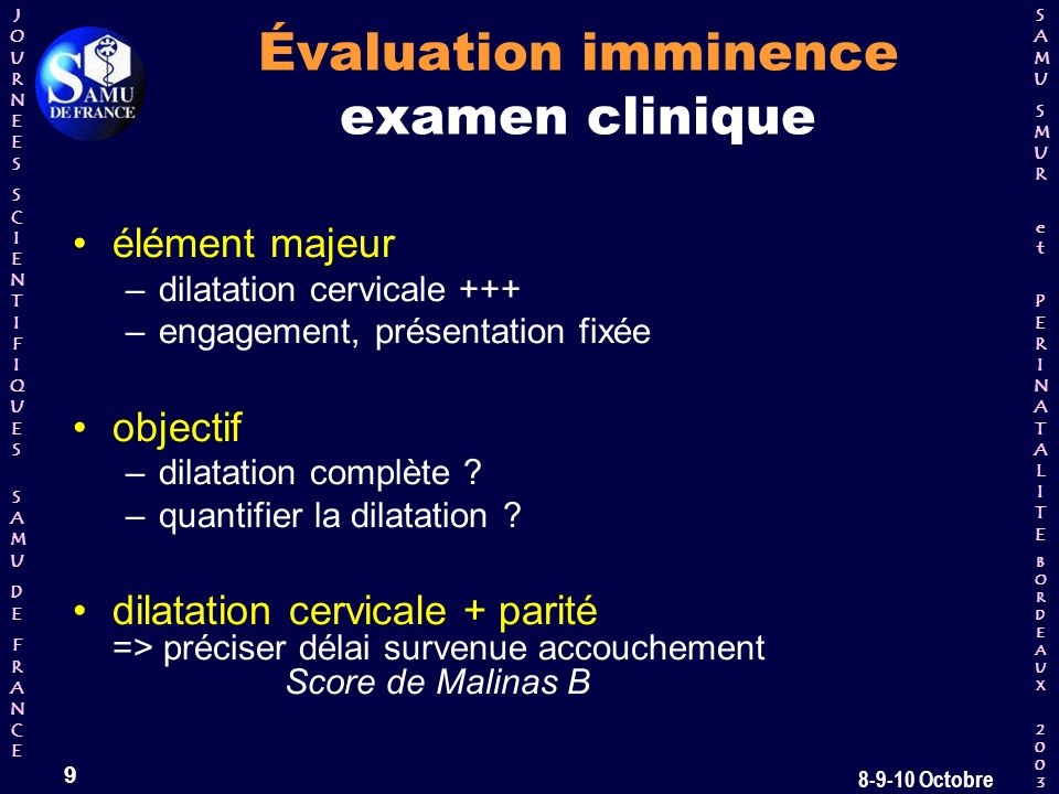 Évaluation imminence examen clinique