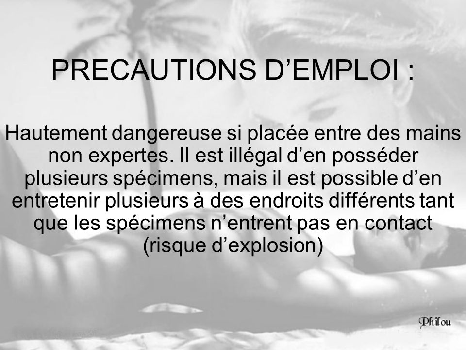 PRECAUTIONS D'EMPLOI :