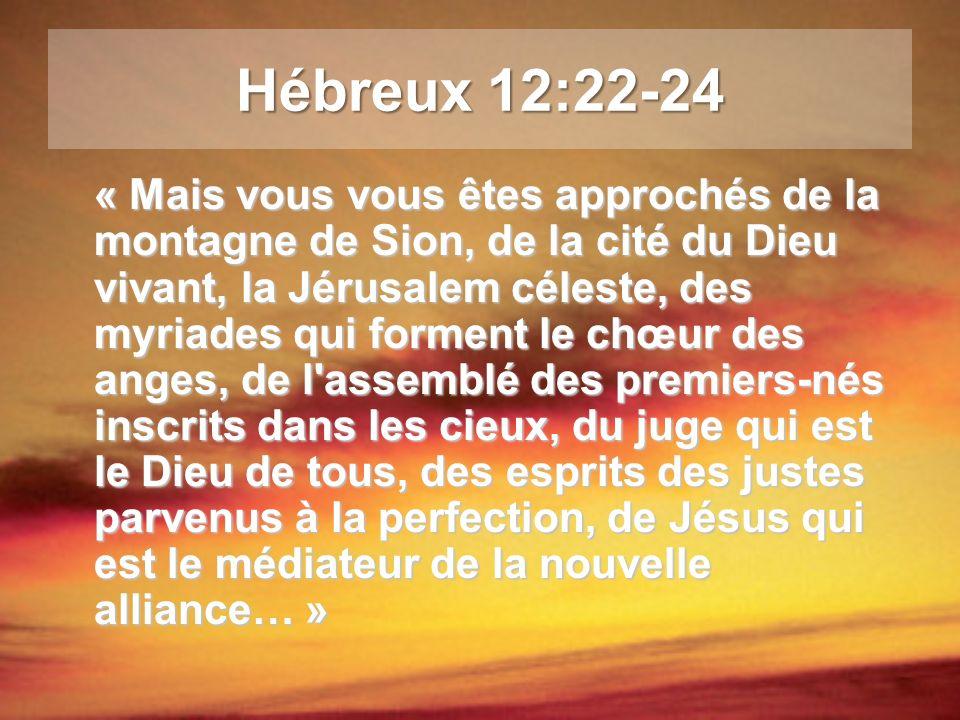 Hébreux 12:22-24