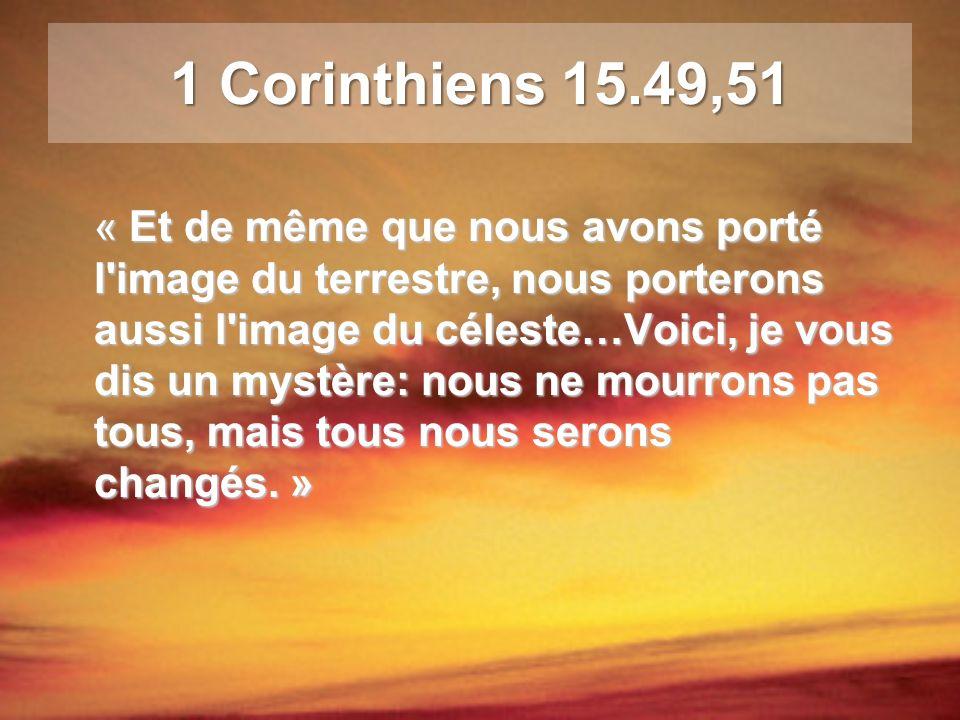 1 Corinthiens 15.49,51