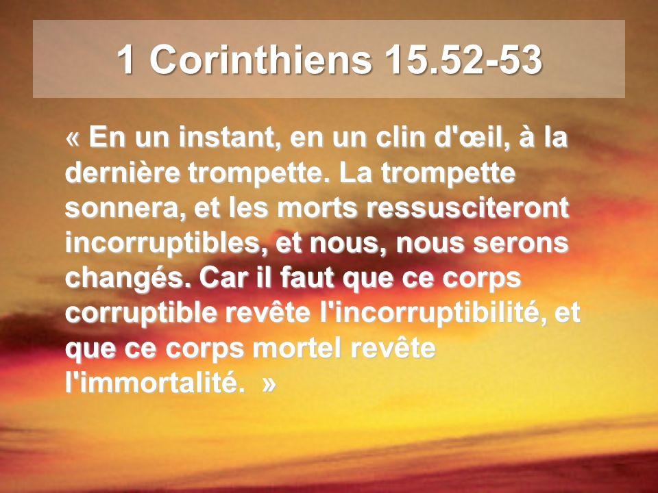 1 Corinthiens 15.52-53