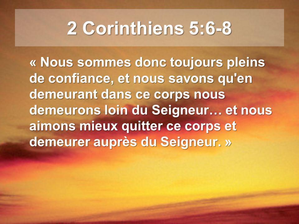 2 Corinthiens 5:6-8