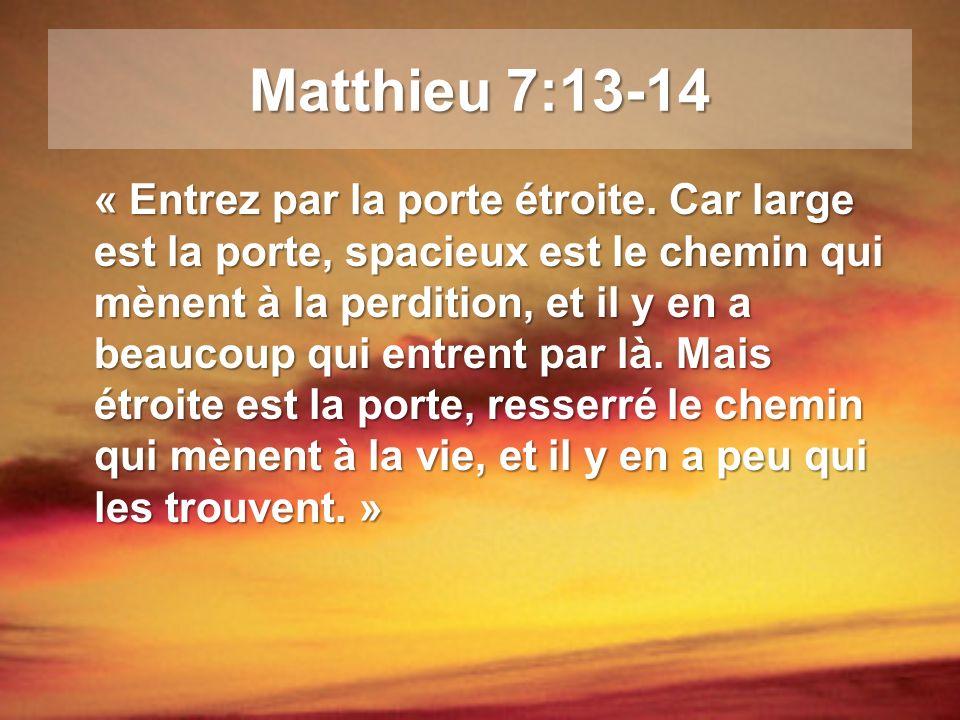 Matthieu 7:13-14