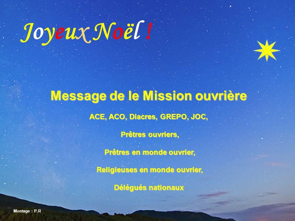 Joyeux Noël ! Message de le Mission ouvrière