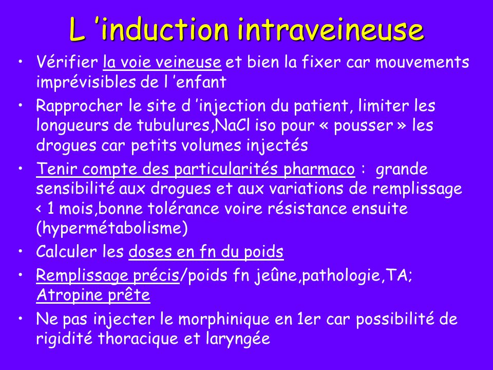 L 'induction intraveineuse