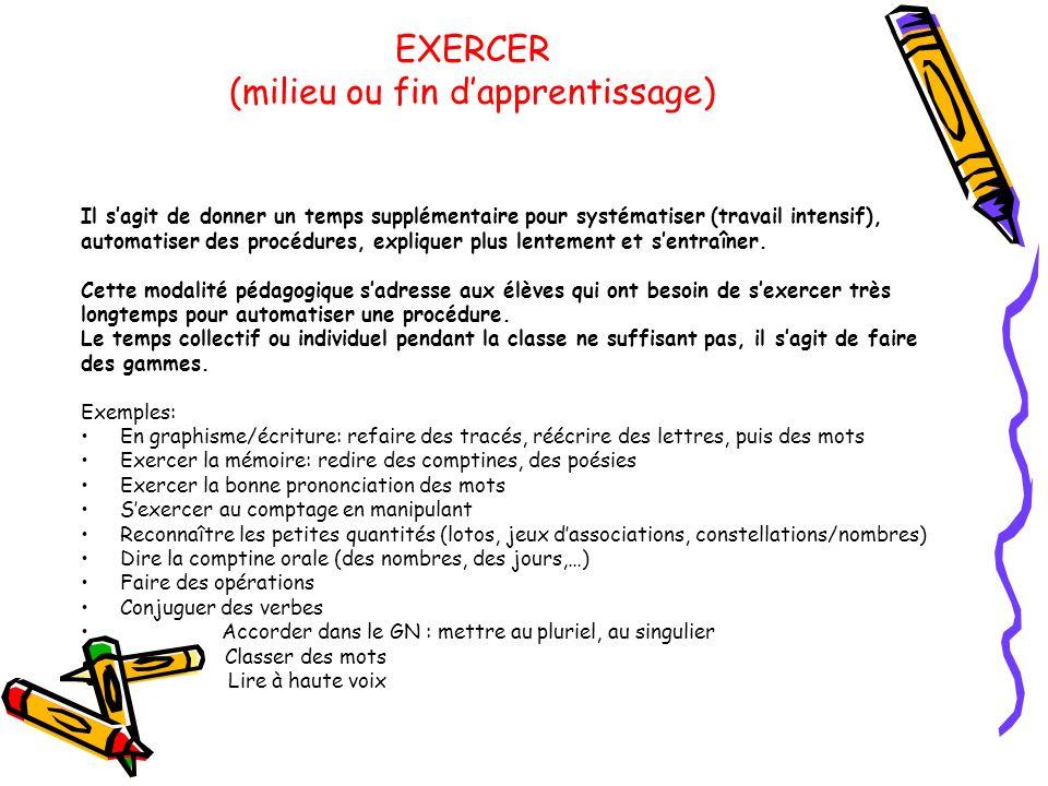 EXERCER (milieu ou fin d'apprentissage)