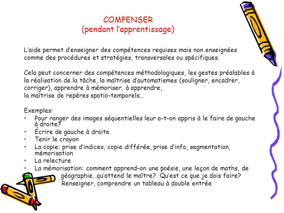 COMPENSER (pendant l'apprentissage)