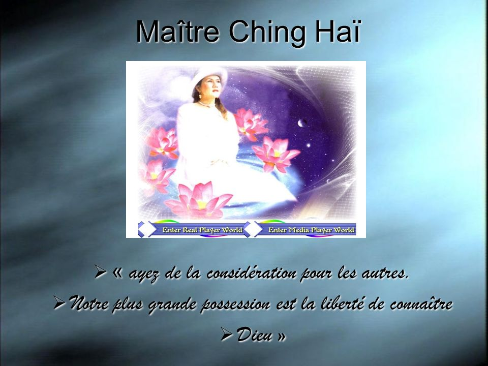 Maître Ching Haï « ayez de la considération pour les autres.