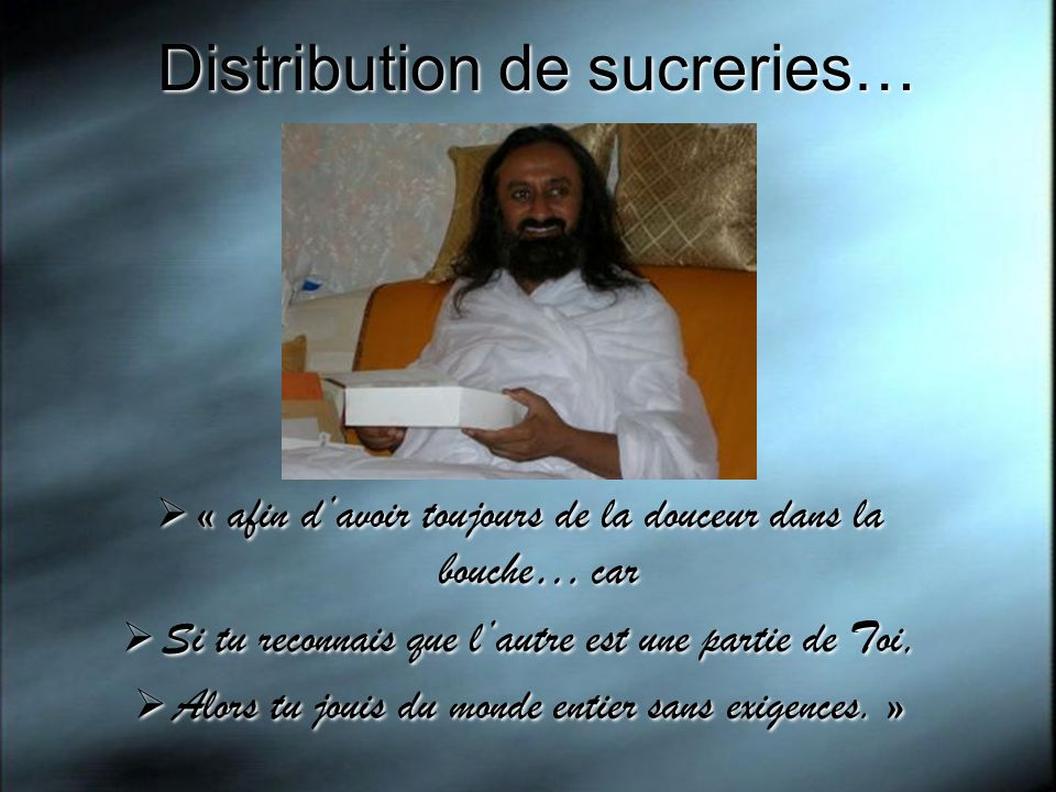Distribution de sucreries…