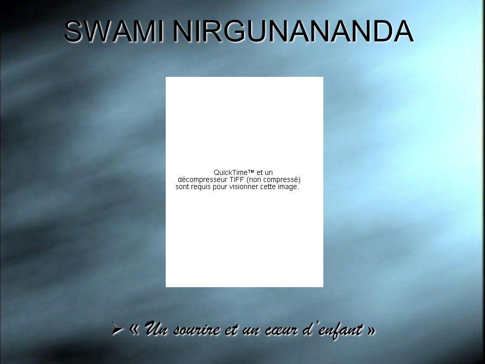 SWAMI NIRGUNANANDA « Un sourire et un cœur d'enfant »