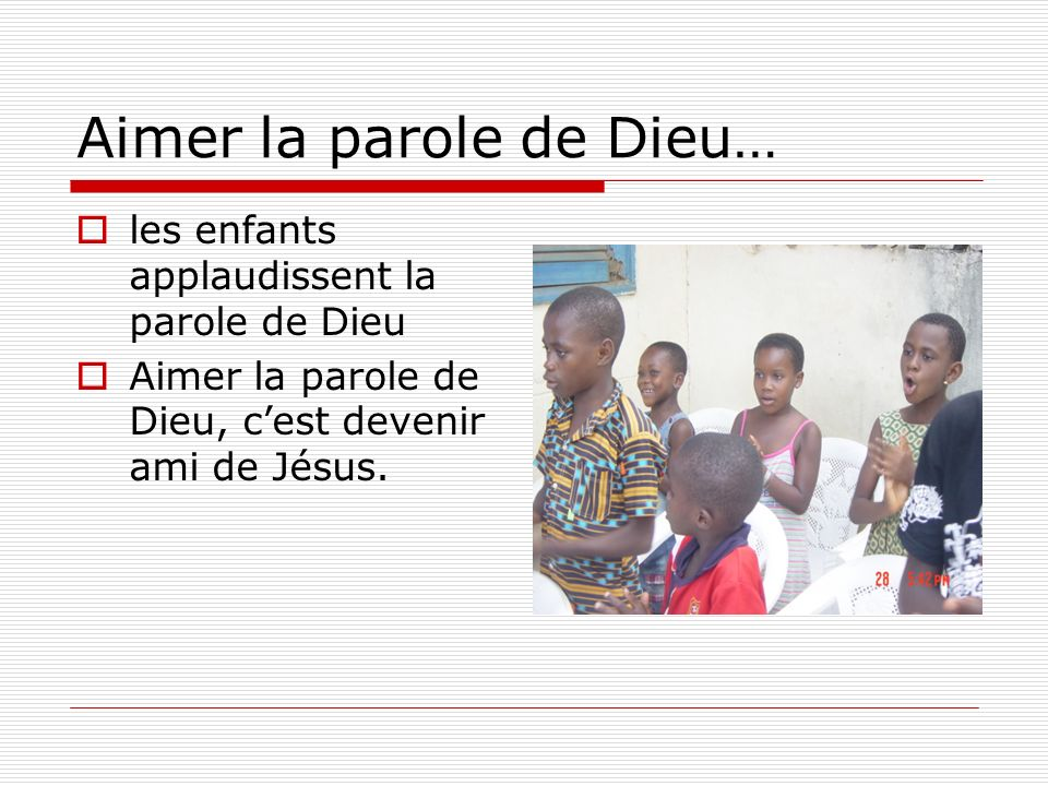 Aimer la parole de Dieu…
