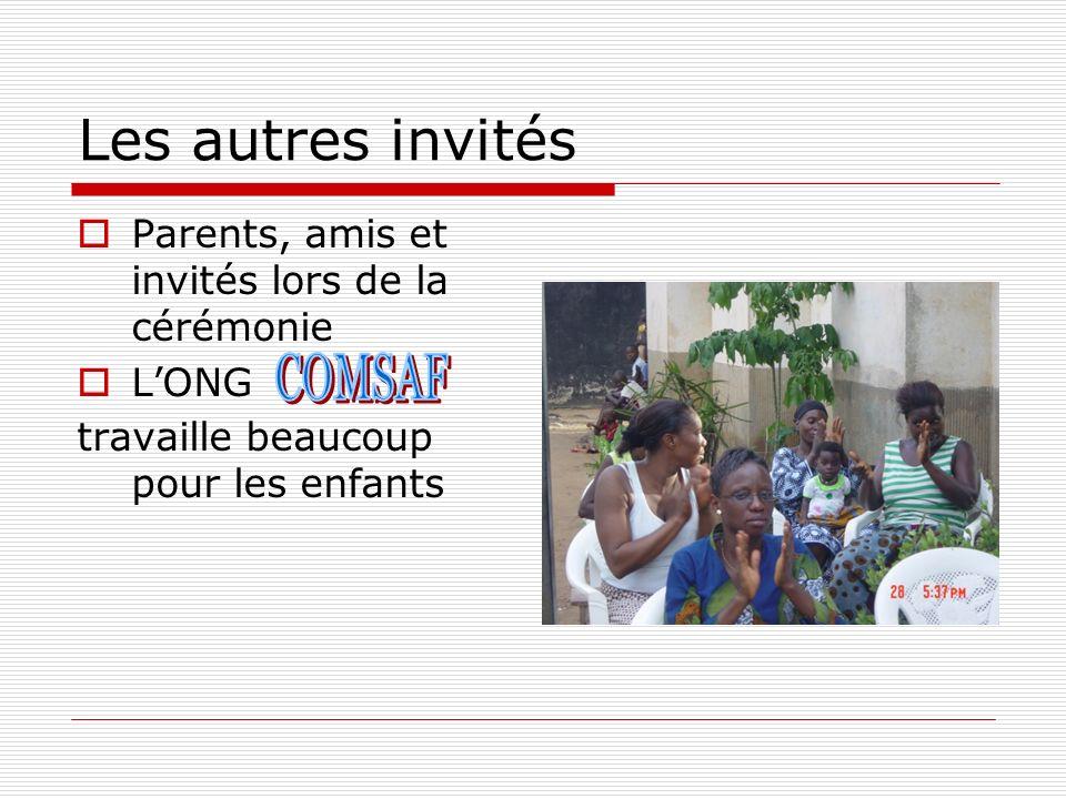 Les autres invités COMSAF