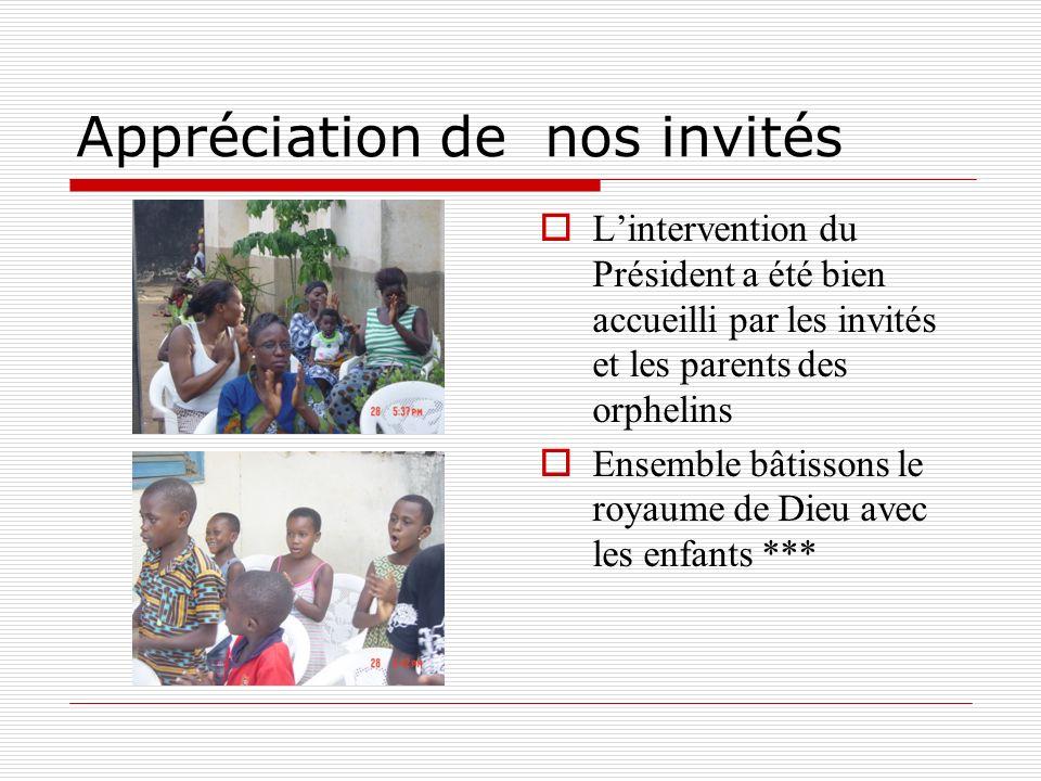 Appréciation de nos invités