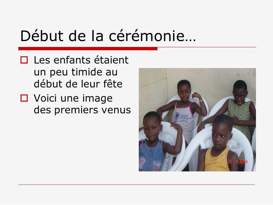 Début de la cérémonie… Les enfants étaient un peu timide au début de leur fête.