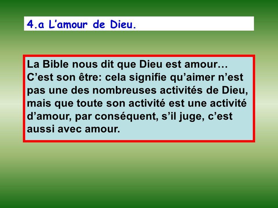 4.a L'amour de Dieu.