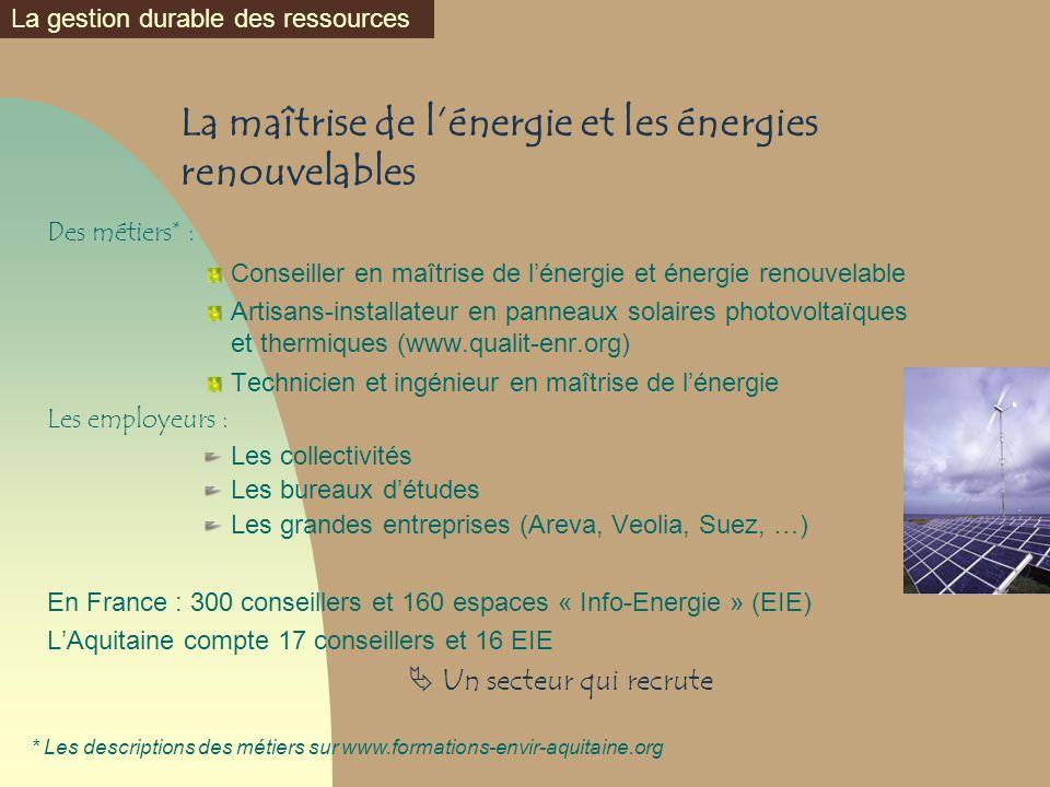 La maîtrise de l'énergie et les énergies renouvelables