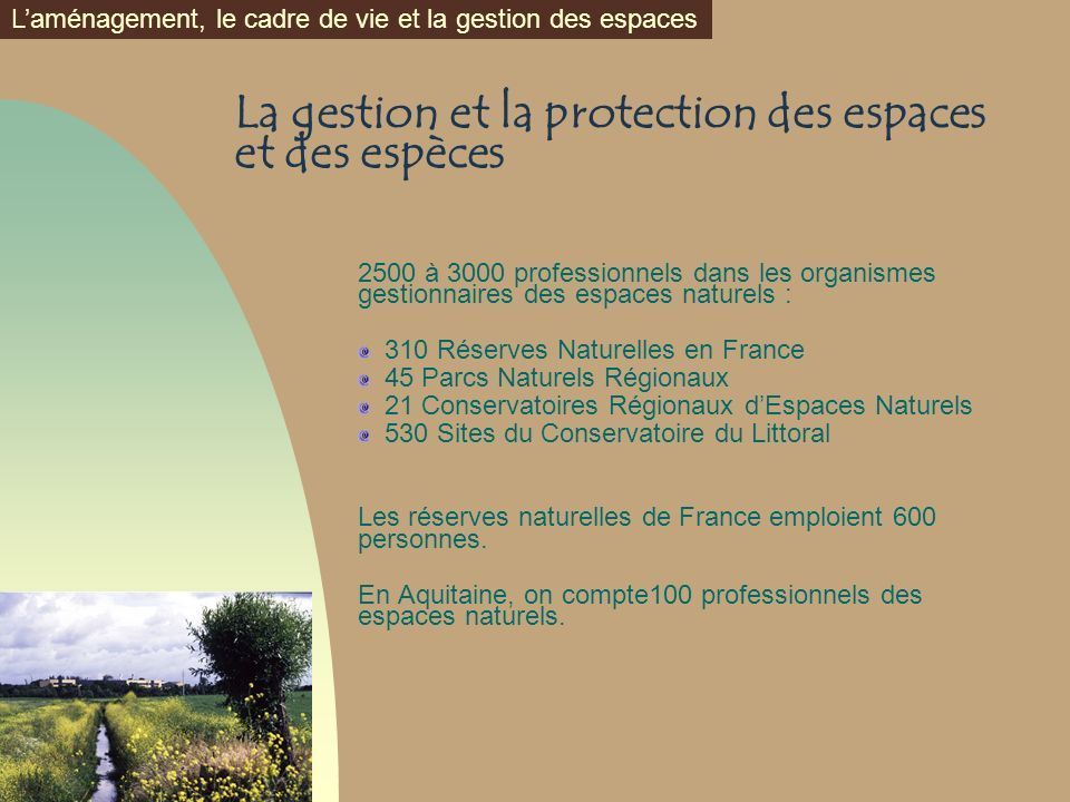 La gestion et la protection des espaces et des espèces