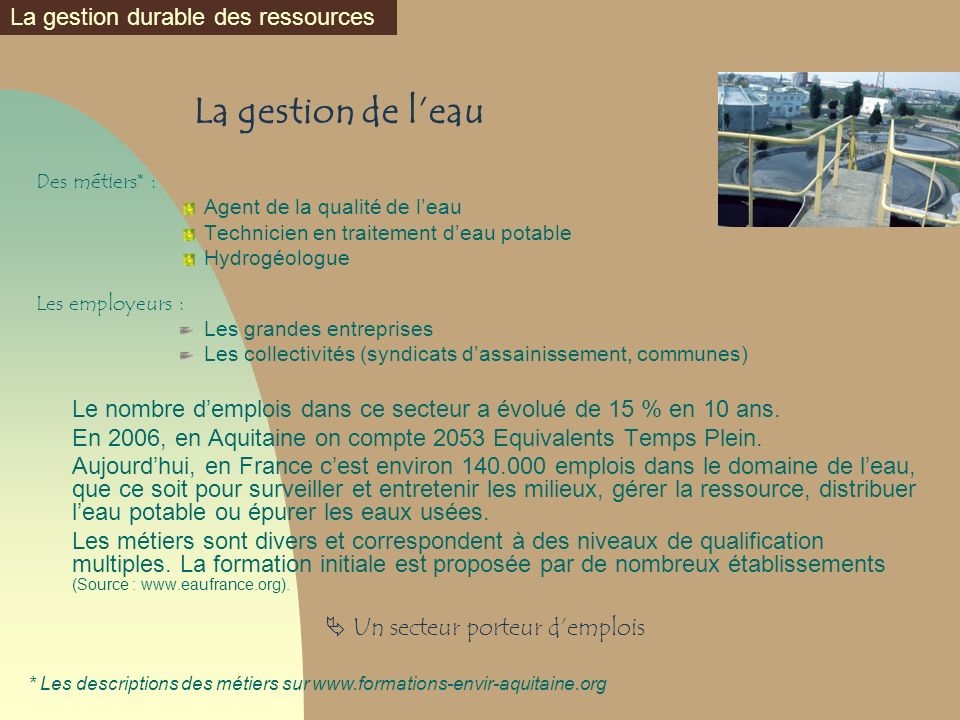 La gestion de l'eau La gestion durable des ressources