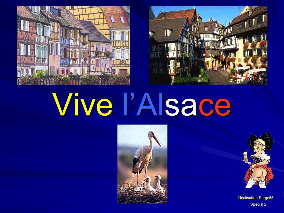 Vive l'Alsace Réalisation Serge68 Spécial 2