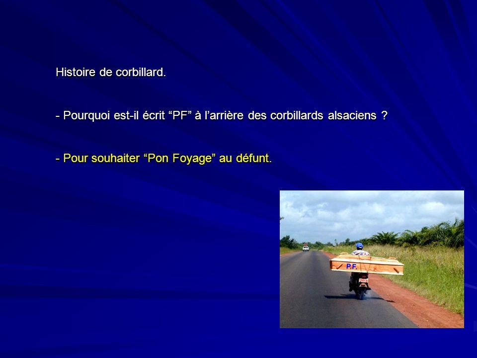 Histoire de corbillard.