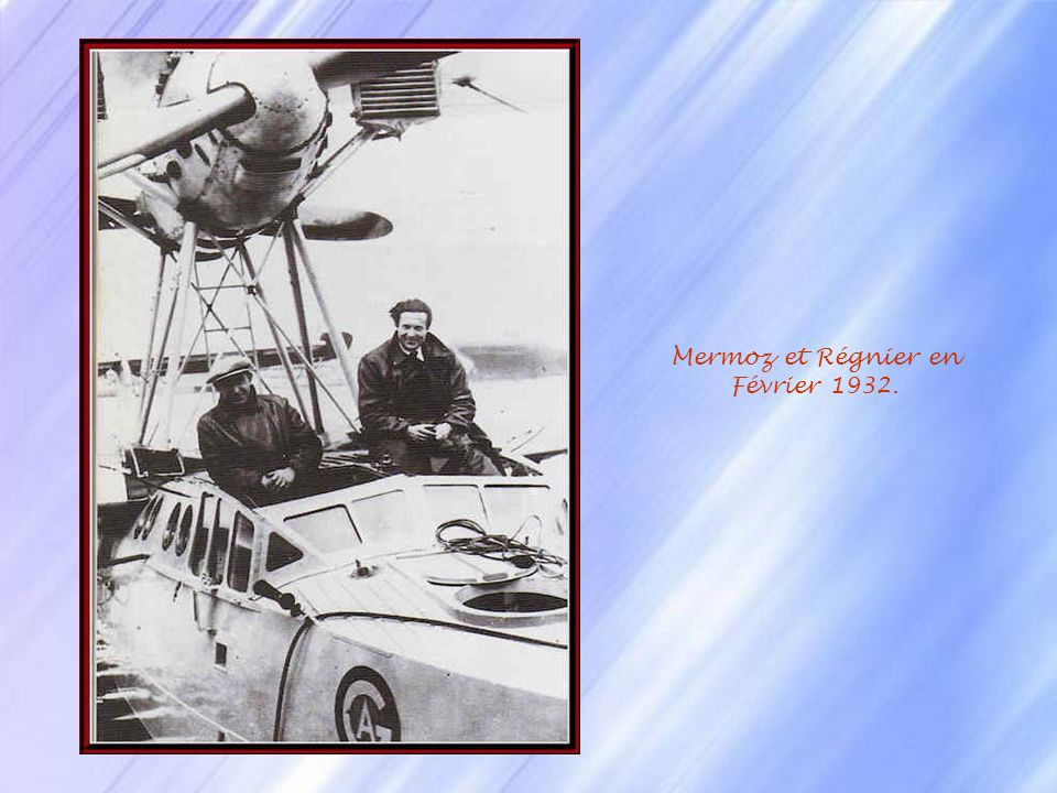 Mermoz et Régnier en Février 1932.