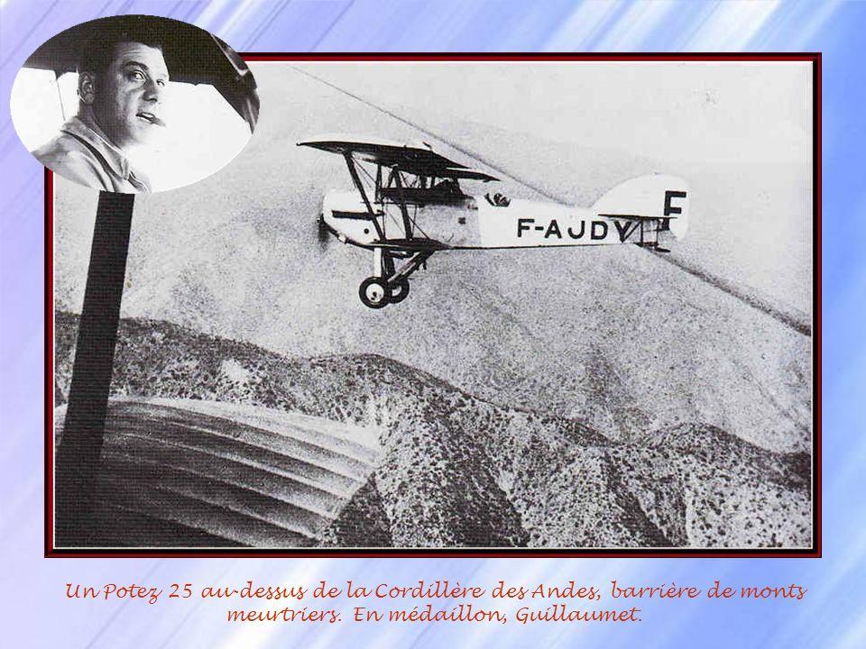 Un Potez 25 au-dessus de la Cordillère des Andes, barrière de monts meurtriers.