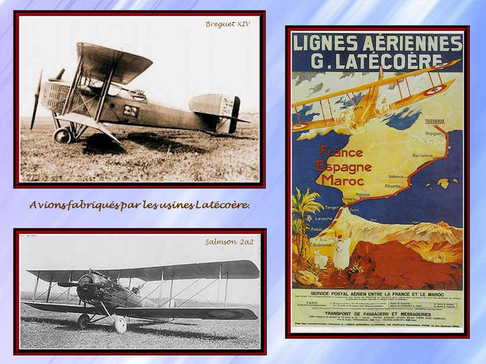 Avions fabriqués par les usines Latécoère.