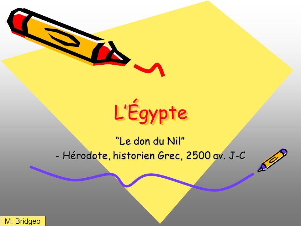 Le don du Nil - Hérodote, historien Grec, 2500 av. J-C