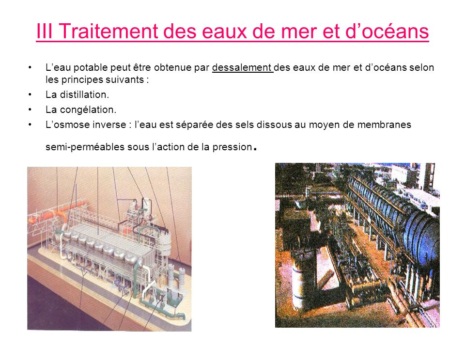 III Traitement des eaux de mer et d'océans