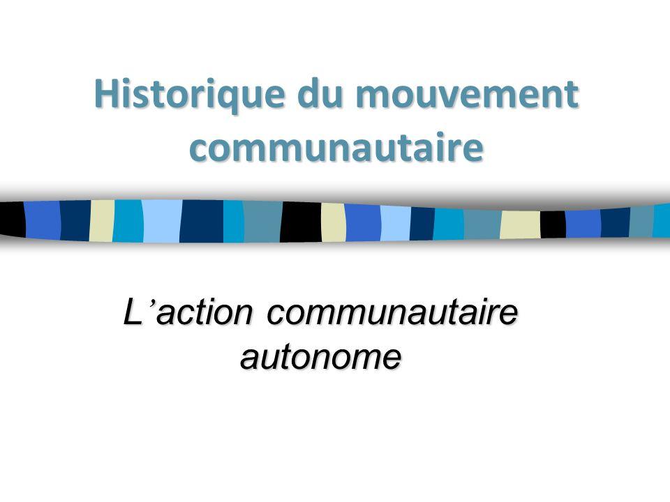 Historique du mouvement communautaire