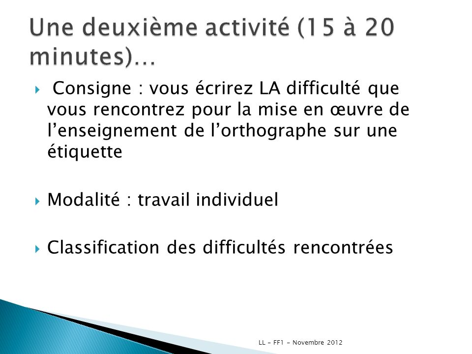 Une deuxième activité (15 à 20 minutes)…