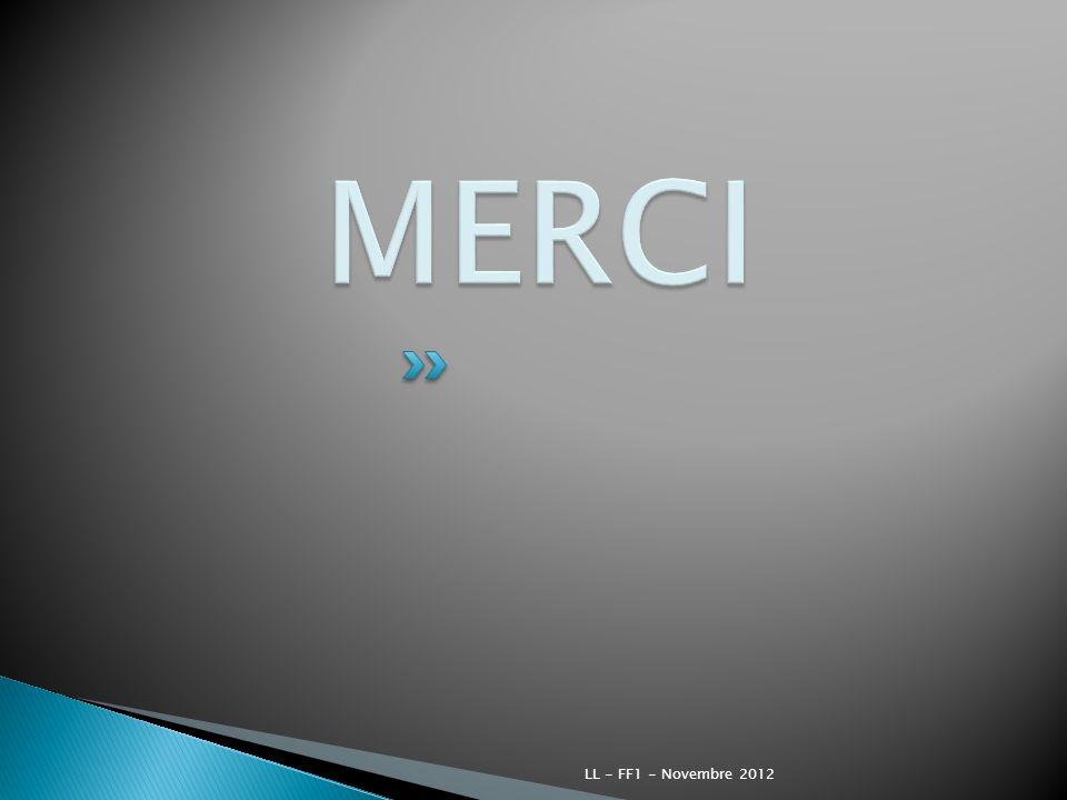 MERCI LL - FF1 - Novembre 2012