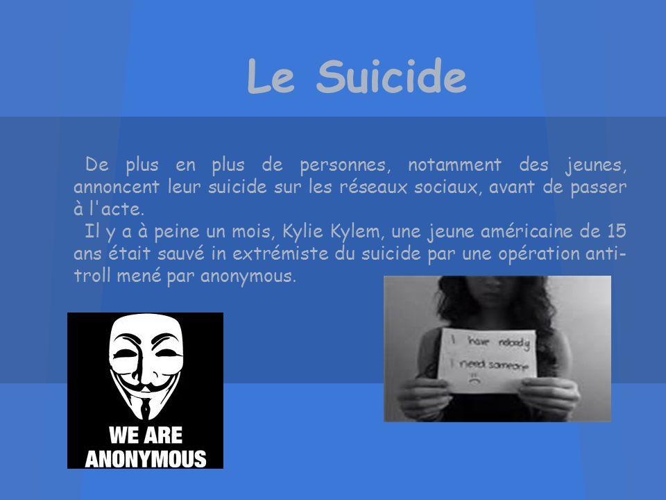 Le Suicide De plus en plus de personnes, notamment des jeunes, annoncent leur suicide sur les réseaux sociaux, avant de passer à l acte.