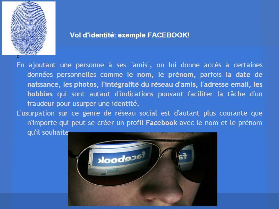 Vol d identité: exemple FACEBOOK!