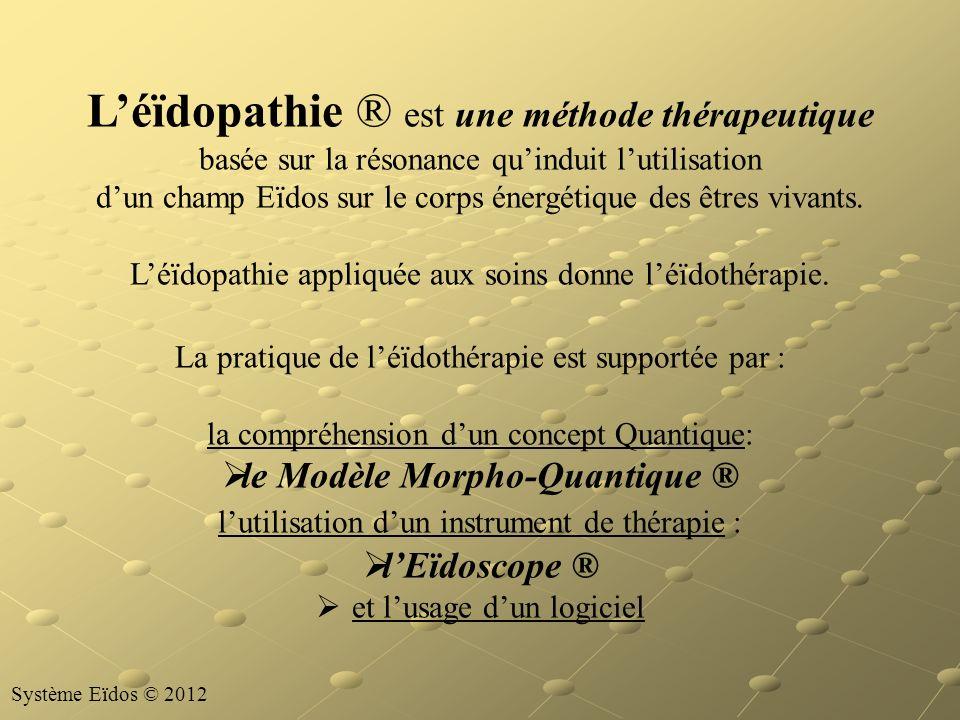 L'éïdopathie ® est une méthode thérapeutique