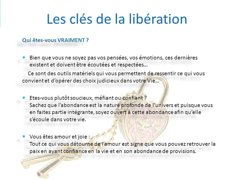 Les clés de la libération