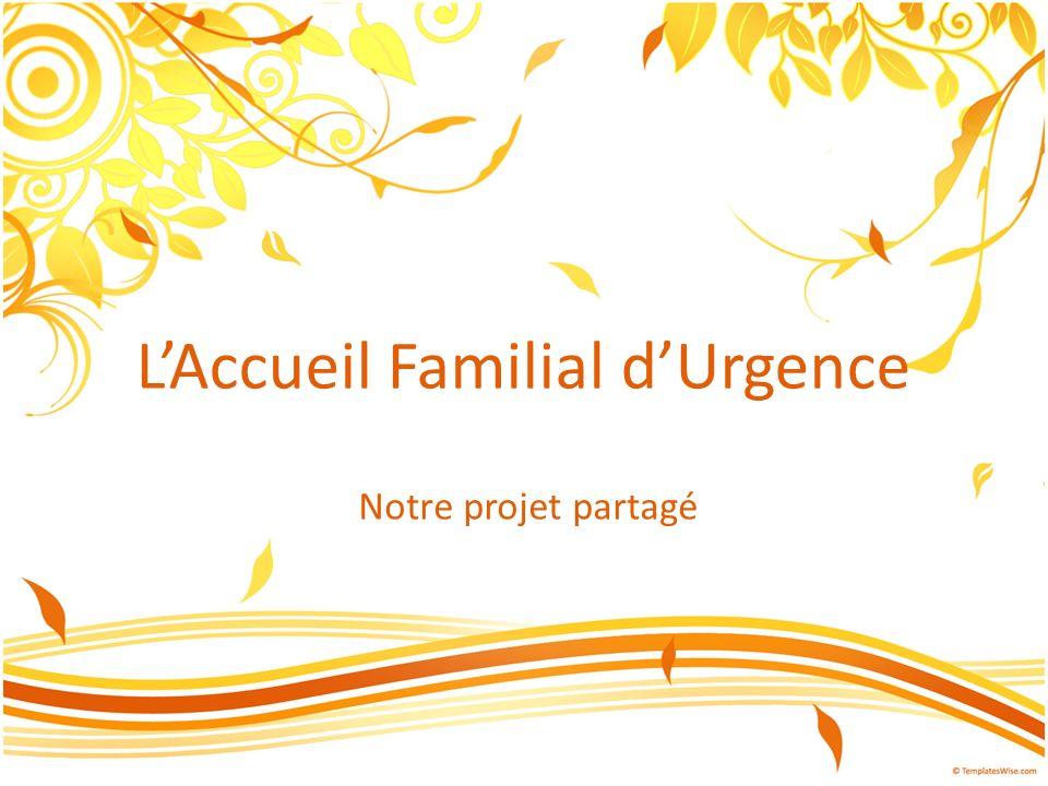 L'Accueil Familial d'Urgence