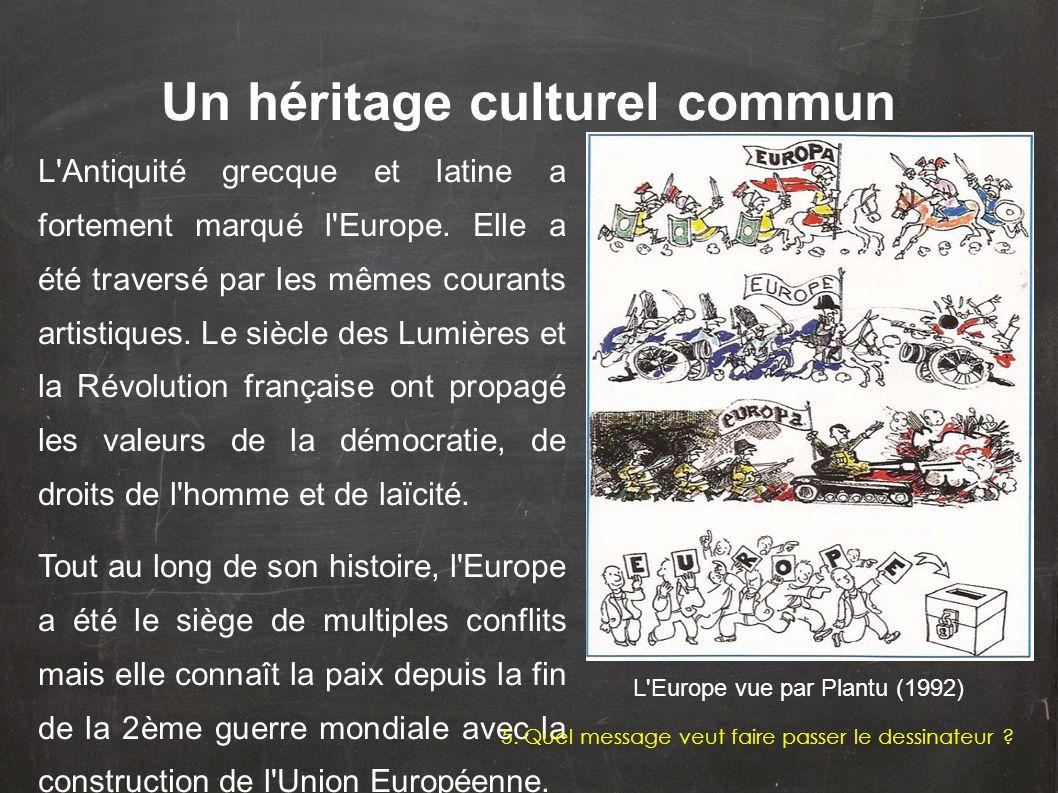 Un héritage culturel commun