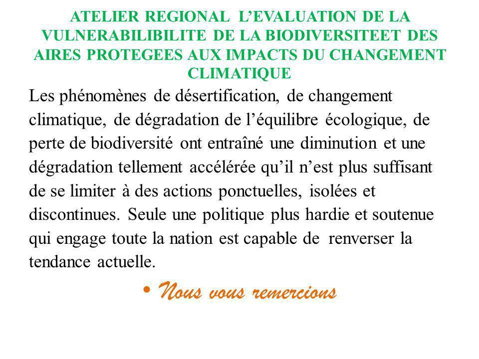 Nous vous remercions Les phénomènes de désertification, de changement