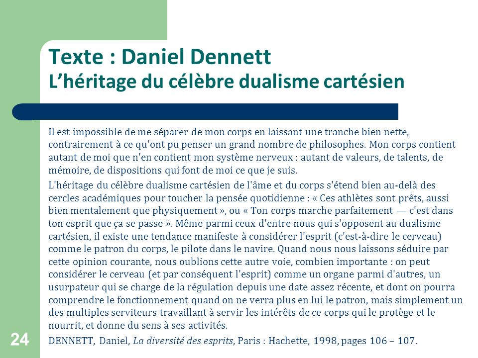 Texte : Daniel Dennett L'héritage du célèbre dualisme cartésien